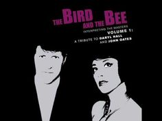 "The bird and the bee- they have a ton of classic covers. Done well :D  This is ""I can't Go For that"""