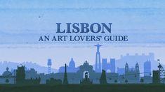 An Art Lovers' Guide episode 1 - Lisbon #art #travel