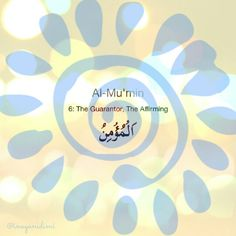 Al-Mu'min     #asmaulhusna