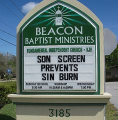 Here's a church sign with a clever but true message.