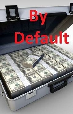 By Default - one2get2no46