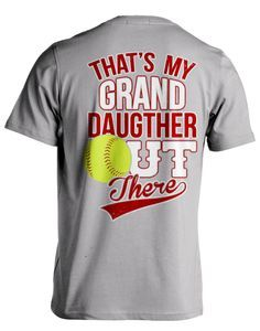 "Pick your favorite style: Are you proud of your softball playing Grand daughter? Now you can show it with this Super Cool ""Softball Grandparent"" design!"