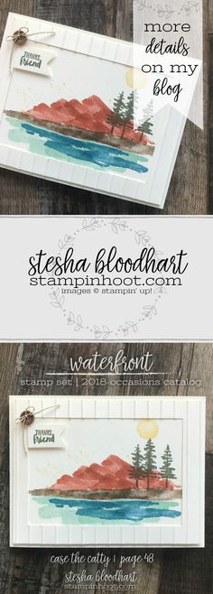 Waterfront Stamp Set by Stampin' Up! from the 2018 Occasions Catalog. Card Created by Stesha Bloodhart, Stampin' Hoot! for the February 2018 Pals Blog Hop: Case the Catty #steshabloodhart #stampinhoot