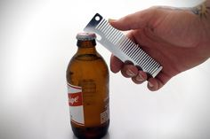 Comb Bottle Opener |  Those beer goggles may be helping out the chicks at the bar, but what about you? Make sure you're looking good with this stainless steel constructed, 2-in-1 device.