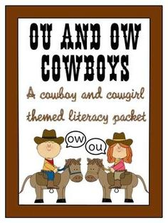 Ou and Ow Cowboy and Cowgirl Literacy Packet -- jampacked with 39 pages of worksheets and literacy stations!!!