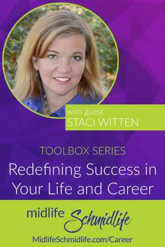 Episode Redefining Success in Your Life and Career with Staci Witten Career Change, New Career, Personal Values, Live Your Truth, Life Purpose, Your Life, Knowing You, Resume, Finding Yourself