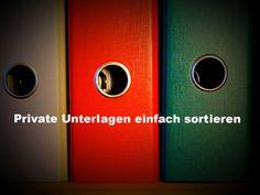 Private Unterlagen sortieren - Schluss mit dem Papierchaos