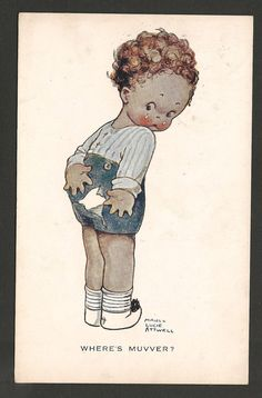 "Mabel Lucie Attwell postcard, 1922 | eBay ""WHERE'S MUVVER?"""