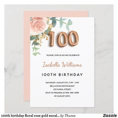100th birthday floral rose gold eucalyptus foliage invitation 40th Birthday Party For Women, 70th Birthday Parties, Birthday Party Celebration, Custom Invitations, Birthday Invitations, Colored Envelopes, Party Supplies, Place Card Holders, Rose Gold