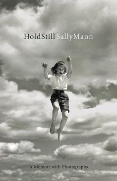 Hold Still by Sally Mann and 21 Other Spring Books We Can't Wait to Read