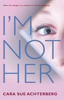 Bookaholic Holly: I'm Not Her by Cara Sue Achterberg