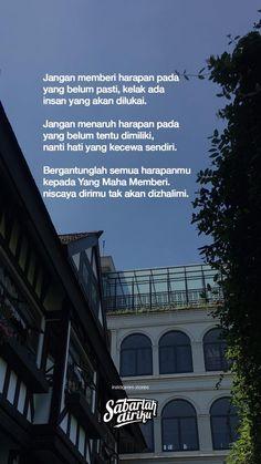 Dia pasti datang tepat pada masanya ') in Sha Allah ❤️ Quotes Rindu, Text Quotes, Quran Quotes, Poetry Quotes, Words Quotes, Quotes Lucu, Jodoh Quotes, Sabar Quotes, Muslim Quotes