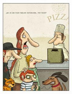 Pizza familiar disfuncional (Por Alberto Montt)
