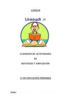 Refuerzo y ampliacion lengua 4º Reading Comprehension, Language, Education, Words, Spanish, Homeschooling, Projects, Ideas, Learn Spanish