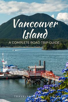 A complete guide to help you plan your ultimate road trip to Vancouver Island, British Colombia. Complete with maps and all the best places to photograph on one of Canada's best drives. Visit Vancouver, Vancouver Island, Vancouver Travel, Tonga, Ontario, Places To Travel, Travel Destinations, Travel Tips, Travel Ideas