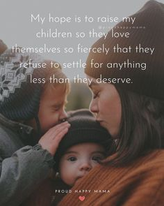 Son Quotes From Mom, Best Mom Quotes, My Children Quotes, Birthday Quotes For Daughter, Happy Mother Day Quotes, Mother Daughter Quotes, Mommy Quotes, Mother Quotes, Quotes For Kids