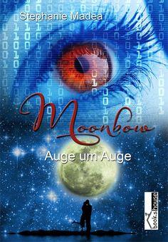 Auge um Auge - Moonbow - Erster Coverentwurf 2013