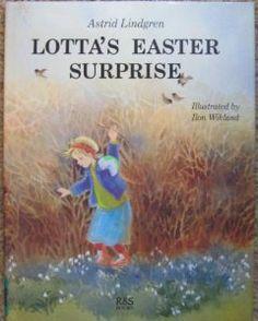 Lotta's Easter Surprise, Astrid Lindgren Easter Books, Pippi Longstocking, Spring Books, Spring Activities, Vintage Children, Easter Bunny, Childrens Books, Reading, Fun