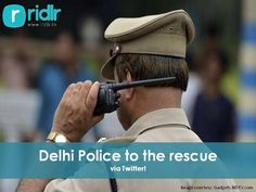 Delhi Police to the rescue! Delhiites in distress can now approach the Delhi police for help, Tweet your complaints directly to the Delhi Police via Twitter. #DelhiPolice #Delhi