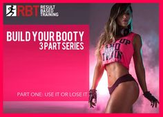 """Time to Work on Those Glutes """"Use It or Lose It"""" 