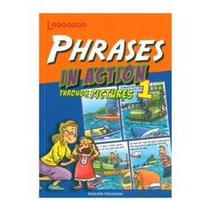 Phrases In Action Through Pictures 1 - English Wooks