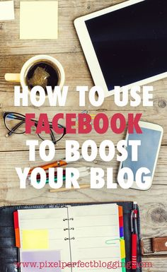 Is Facebook frustrating you? Click here to see how you can use Facebook to boost your blog with 5 tips for blog traffic success. via @pixelperfectblogging