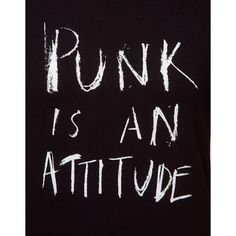 Unconditional Punk Is An Attitude