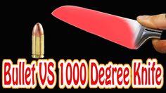 Bullet vs 1000 degree knife