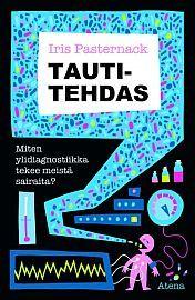 lataa / download TAUTITEHDAS epub mobi fb2 pdf – E-kirjasto