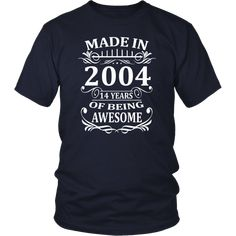 Life Begins At 14 2004 The Birth Of Legends T-Shirt