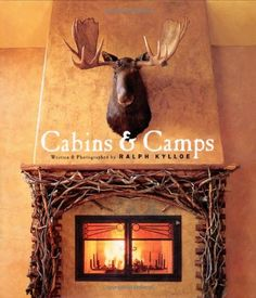 Cabins and Camps by Ralph Kylloe,http://www.amazon.com/dp/1586851357/ref=cm_sw_r_pi_dp_hsndtb03YTNG2QTJ