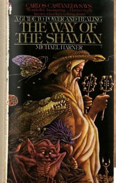 A Guide to Power and Healing: The Way of the Shaman by Michael Harner ONLINE FREE