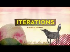 ITERATIONS - A Musical Journey