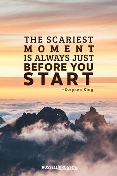 """""""The scariest moment is always just before you start."""" - Stephen King Inspirational, motivational, business and success quotes. Best Business Quotes, Business Motivational Quotes, Sucess Quotes, Soul Quotes, Bff Quotes, Mindset Quotes, Money Quotes, Truth Quotes, Inspirational Quotes"""
