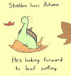 Illustration fall autumn comics doodle Sheldon leaves season Sheldino The tiny dinosaur that thinks he's a turtle acorn I don't actually know anything about Game of Thrones other than that meme Cute Comics, Funny Comics, Funny Cartoons, Turtle Dinosaur, Sheldon The Tiny Dinosaur, Funny Cute, Hilarious, Funny Animals, Cute Animals