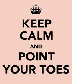 True!! Last words of every dance teacher before a performance.