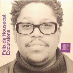 Felix Da Housecat - Excursions
