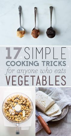 17 Easy Tricks For Anyone Who Cooks Vegetarian Food