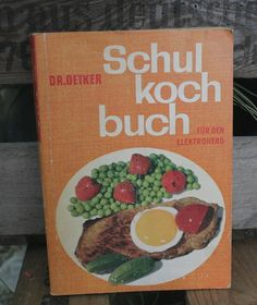 Dr. Oetker Schulkochbuch Ol Days, My Heritage, Good Ol, Worlds Of Fun, Childhood Memories, Retro, Times, Gold, Disney Pictures