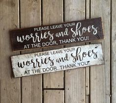 Yall I really like this! We wouldn't have to do this exact one but I like the idea. Furniture Projects, Wood Projects, Shoes Off Sign, Front Porch Planters, Home Decor Signs, Pallet Signs, Door Signs, Porch Decorating, Barn Wood