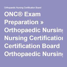 ONC® Exam Preparation » Orthopaedic Nursing Certification Board Orthopaedic Nursing Certification Board Nursing Certifications, Professional Nurse, Online Self, Joint Replacement, Nursing Career, Nursing Notes, Nurse Quotes, Nclex, Nursing Students