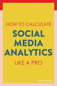 How to Calculate Social Media Analytics Like a PRO Root & Bloom Social - Social Auto Posting - Schedule your social post automatically. - Monthly social media reports and social media analytics terms and definitions. Social Media Report, Social Media Analytics, Top Social Media, Social Media Marketing Business, Facebook Marketing, Online Marketing, Affiliate Marketing, Social Media Automation, Marketing Automation