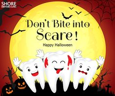This go trick and treating; and, gorge on as many candies as you can get your hands on! But do not forget to take care of your Fight off the scary and with Shore Denture. Dental Implants, Cavities, Take Care Of Yourself, Your Smile, 20 Years, Happy Halloween, Clinic, Teeth, Scary