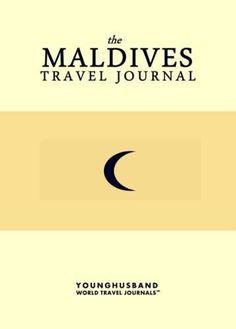 The Maldives Travel Journal