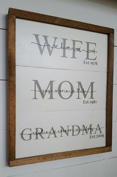 mom painting Family Sign, Wife Mom Grandma Sign, H - mom Mothers Day Signs, Mothers Day Crafts, Mother Day Gifts, Fathers Day, Mothers Day Gifts From Daughter, Mom And Grandma, Grandma Gifts, Gifts For Mom, Mother's Day Diy