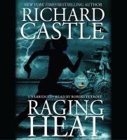 Raging heat [sound recording] / Richard Castle.