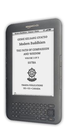 """This eBook Modern Buddhism – The Path of Compassion and Wisdom, in three volumes, is being distributed freely at the request of the author Geshe Kelsang Gyatso. The author says: """"Through reading and practicing the instructions given in this book, people can solve their daily problems and maintain a happy mind all the time."""" So that these benefits can pervade the whole world, Geshe Kelsang wishes to give this eBook freely to everyone."""