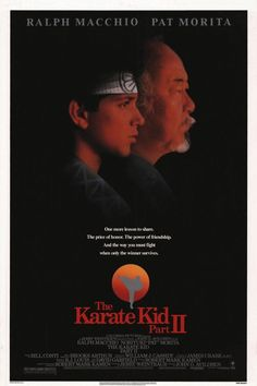 The Karate Kid Part II Movie Poster - Internet Movie Poster Awards Gallery