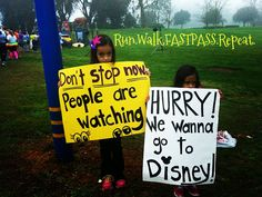 Kid Running Signs At A Race #18: Kid running signs at a race #18: Don't stop now. People are watching. Hurry. We wanna go to Disney.