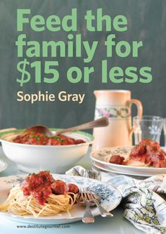 The perfect cookbook for families on a budget, from the amazing women who bought us Destitute Gourmet. Sophie Gray, Cookery Books, Budget Meals, No Cook Meals, Easy Meals, Health Fitness, Yummy Food, Eat, Cooking